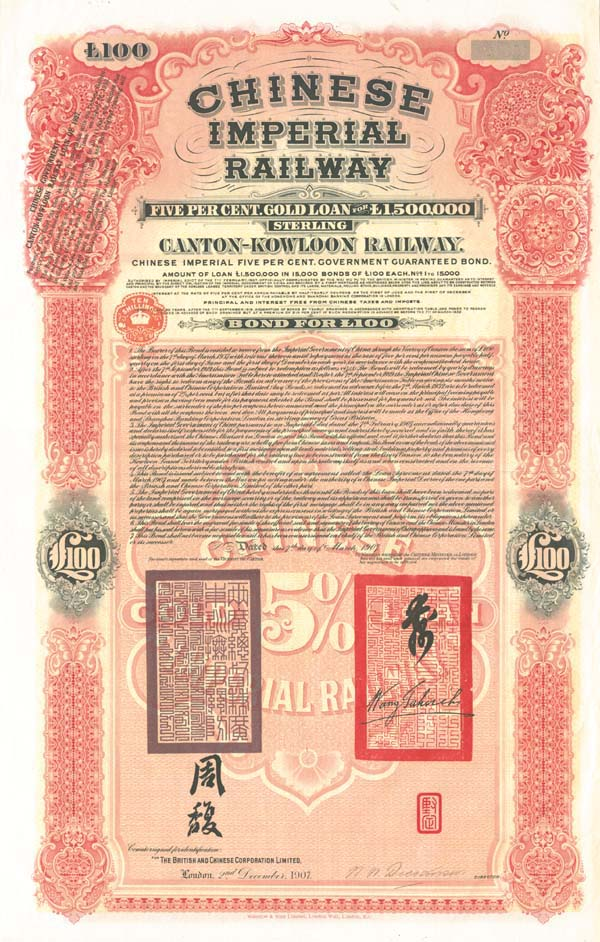 1907 Chinese Imperial Canton-Kowloon Railway 5% Gold Bond £100