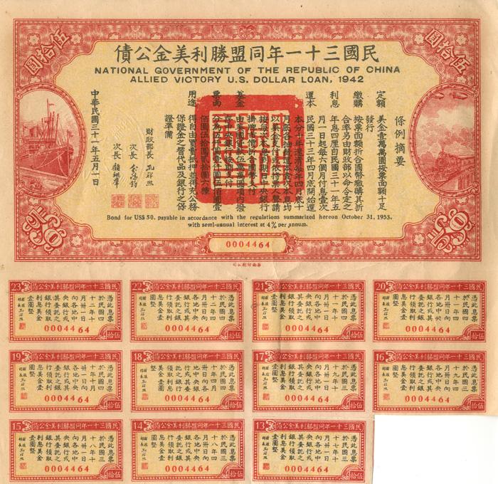 1942 Republic of China Allied Victory U.S. Dollar loan, 4% Bond